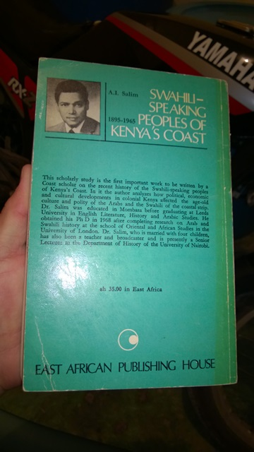 Swahili Speaking Peoples of Kenyas Coast 1895 1965 by A I Salim