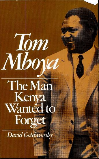 Tom Mboya The Man Kenya wanted to Forget by David Goldsworthy Barack Obama birth certificate